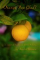 orange you glad_dust cover